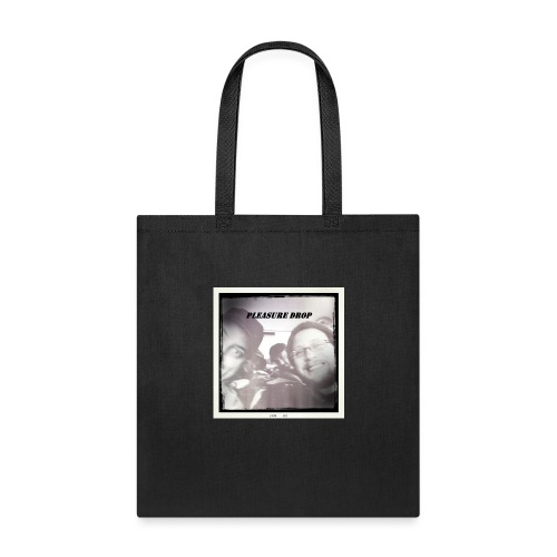 Pleasure Drop - Tote Bag