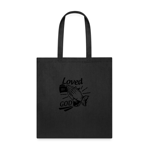 Loved By God (Black Letters) - Tote Bag
