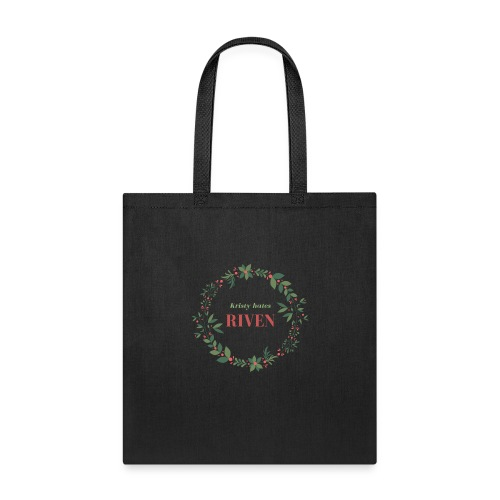 Kristy hates Riven - Tote Bag