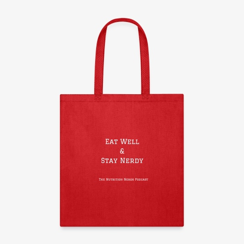 Eat Well & Stay Nerdy - Tote Bag