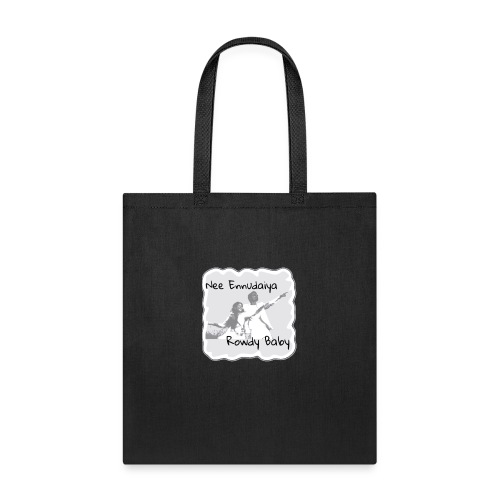 Rowdy Baby - Tote Bag