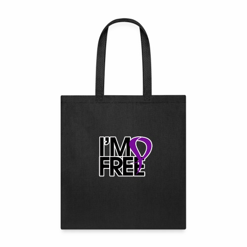 I'M FREE (DOMESTIC VIOLENCE AWARENESS) - Tote Bag
