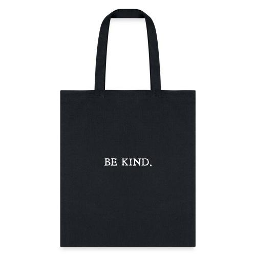 Be Kind Yoga Design - Tote Bag