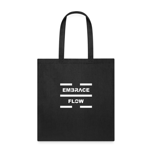 Embrace Flow White Letters - Tote Bag