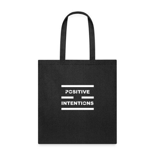Positive Intentions White Lettering - Tote Bag