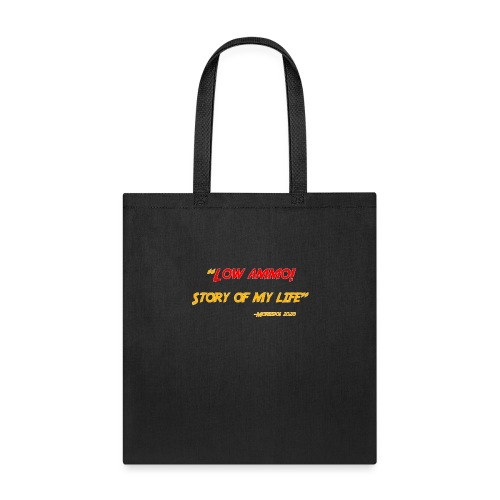 Logoed back with low ammo front - Tote Bag