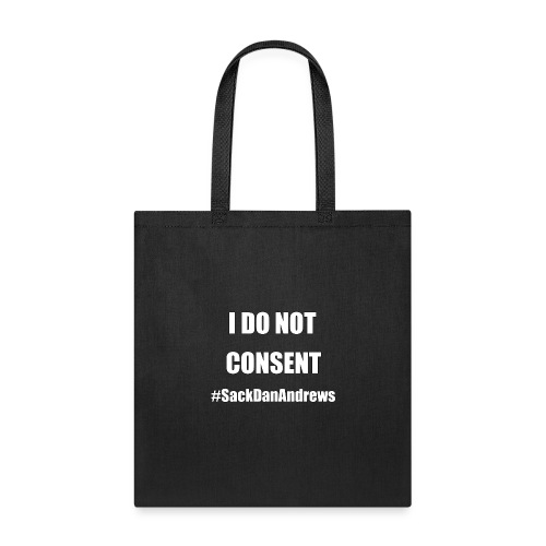 I Do Not Consent - Tote Bag