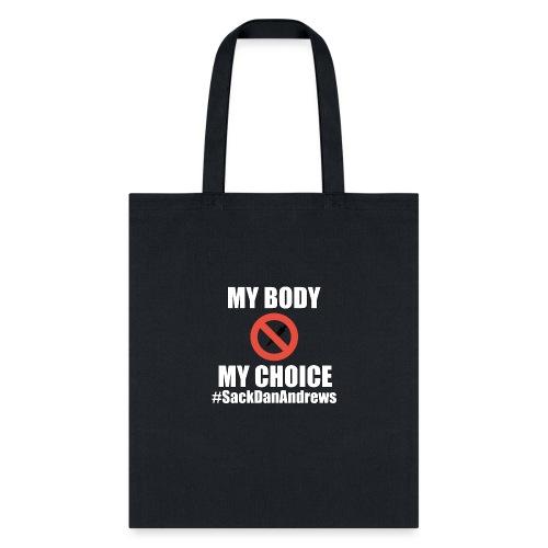 My Body My Choice - Tote Bag