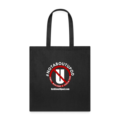 #NotAboutUpod - Tote Bag