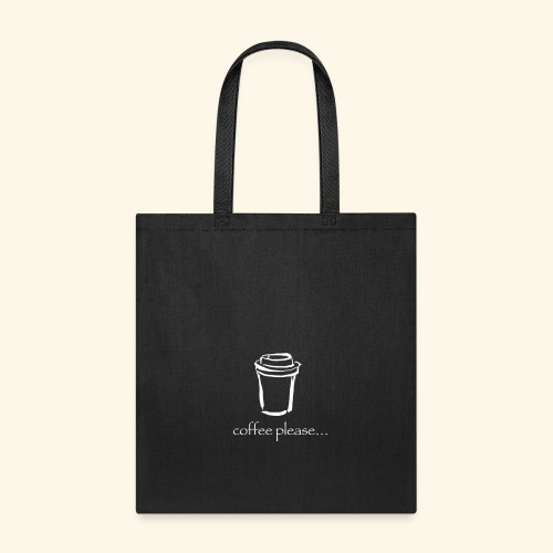 Coffee please - Tote Bag