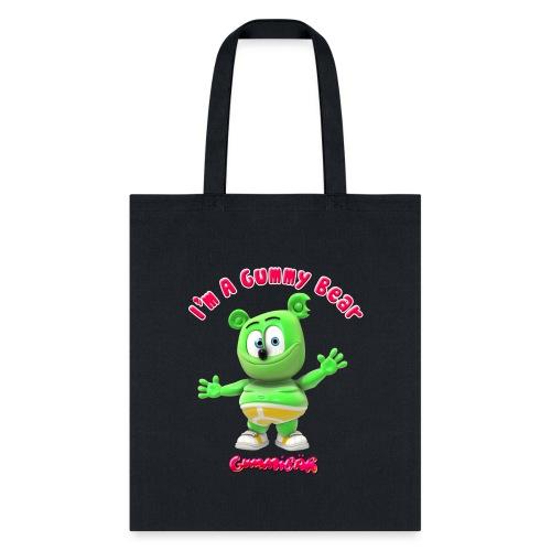 I'm A Gummy Bear - Tote Bag