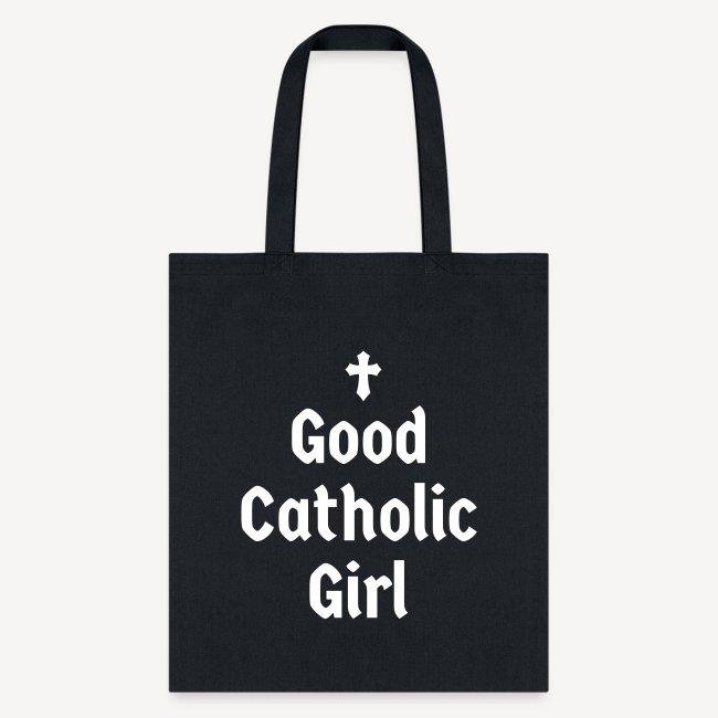 GOOD CATHOLIC GIRL