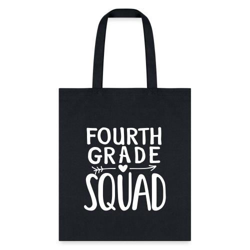 Fourth Grade Squad Teacher Team T-Shirts - Tote Bag