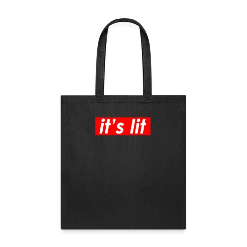 ITS LIT shirts - Tote Bag