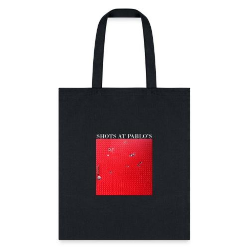 ShotsAtPablos - Tote Bag