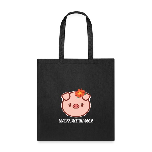 #MissBaconSeeds - Tote Bag