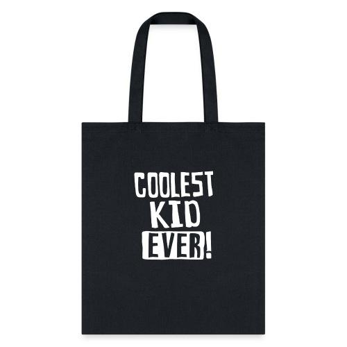 Coolest kid ever - Tote Bag