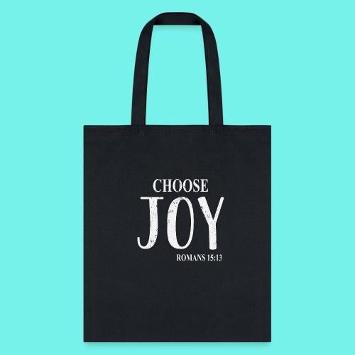 Cristian Inspirational Shirt, Choose Joy, Romans - Tote Bag