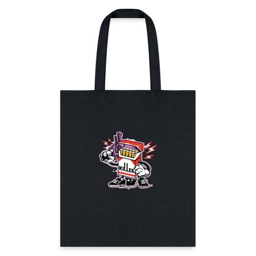 cigarette t shirts design -cigarette is a killer - Tote Bag