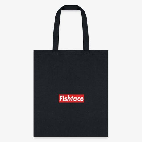 FishTaco supreme - Tote Bag