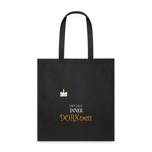 Own Your Inner Dorkness - Tote Bag