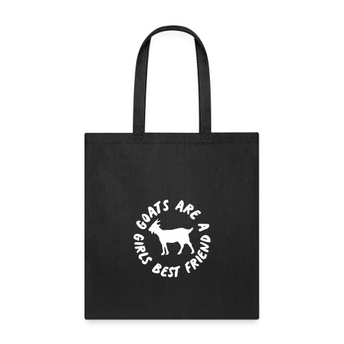 goats are a girls best friend - Tote Bag