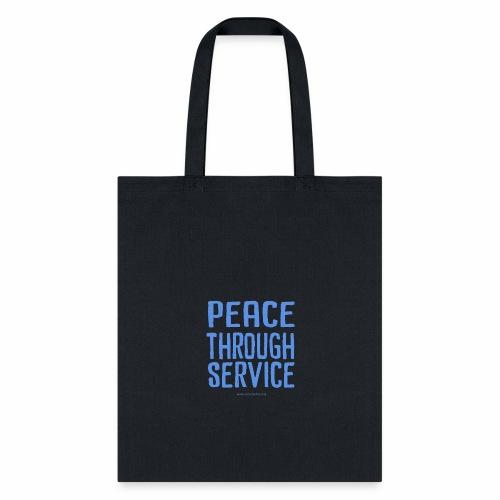 Peace Thru Service - Tote Bag