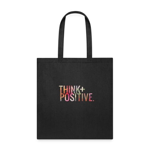 Think Positive - Tote Bag