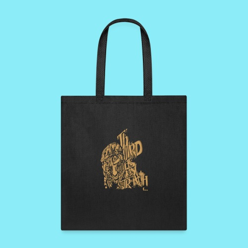 The Lord is my strength Psalm 28:7 - Tote Bag