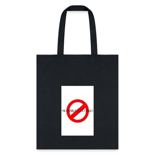 No Habla Fucktardo - Tote Bag