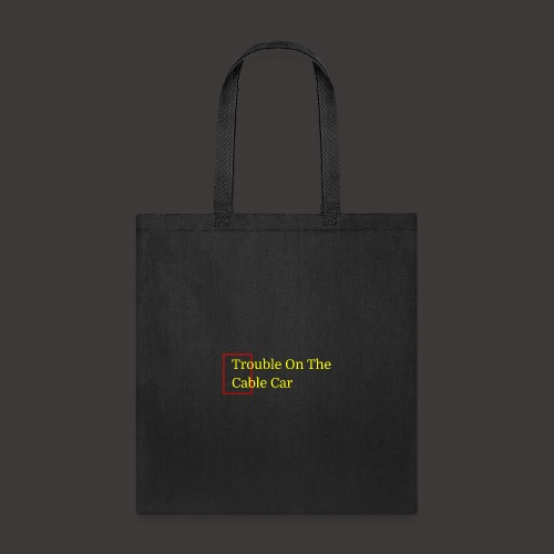TroubleOnTheCableCar Tote - Tote Bag