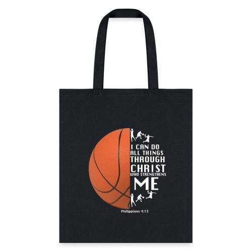 Philippians 4:13 - Basketball - Tote Bag
