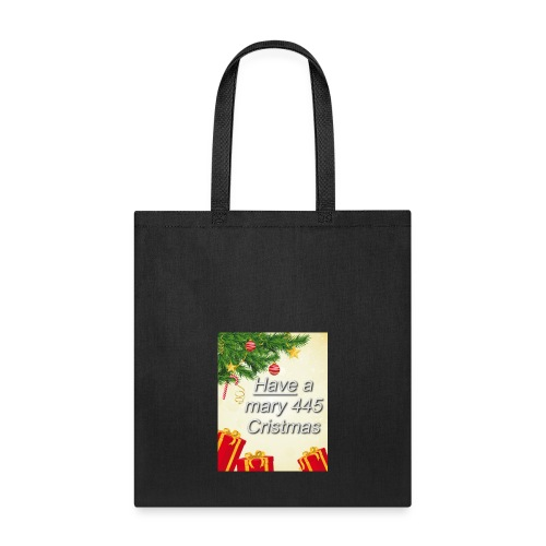 Have a Mary 445 Christmas - Tote Bag