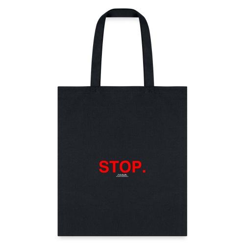 stop - Tote Bag