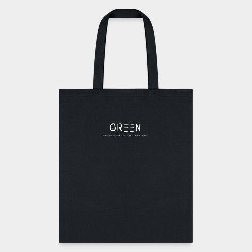 Green/Gorgeous reason evolving, ending never logo - Tote Bag