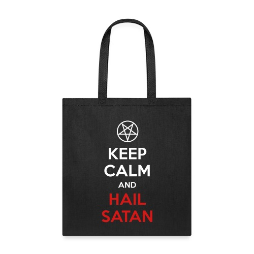 Keep Calm and Hail Satan - Tote Bag
