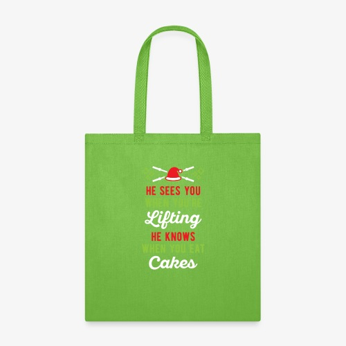 He Sees You When You're Lifting He Knows When You - Tote Bag