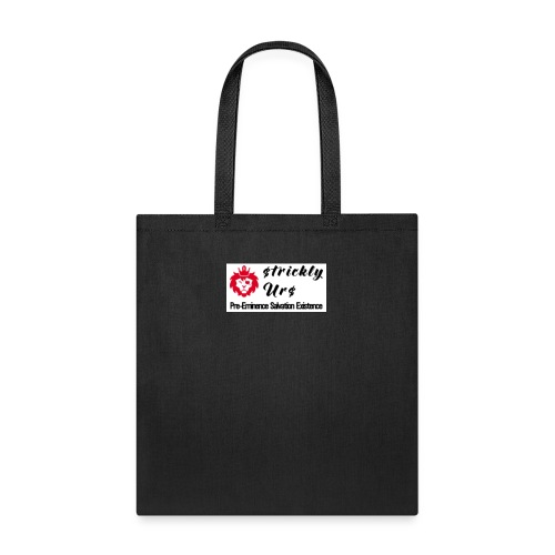 E Strictly Urs - Tote Bag