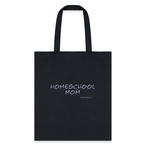 Homeschool Mom - Tote Bag