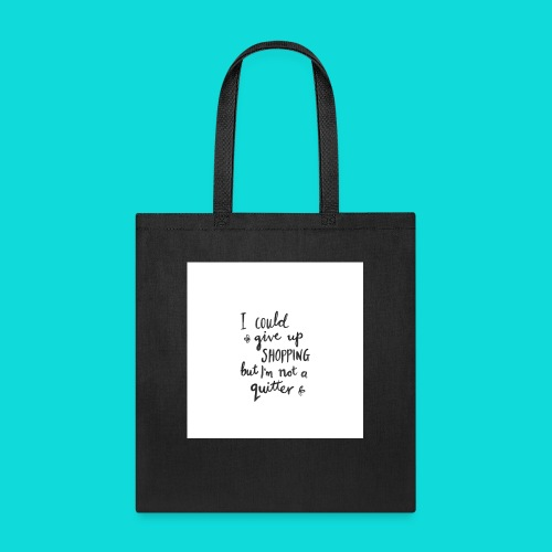 No quitter - Tote Bag