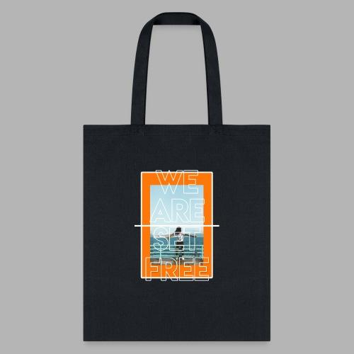 We are set free - Tote Bag