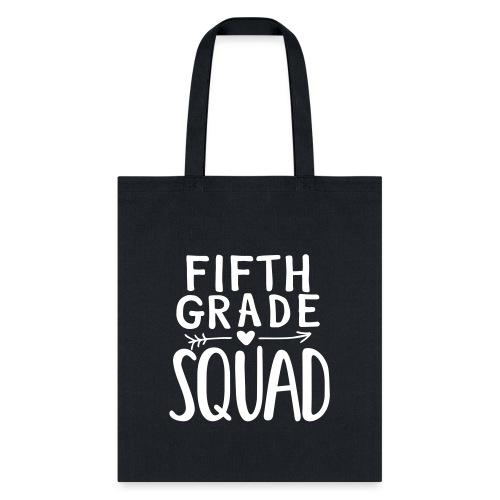 Fifth Grade Squad Teacher Team T-Shirts - Tote Bag