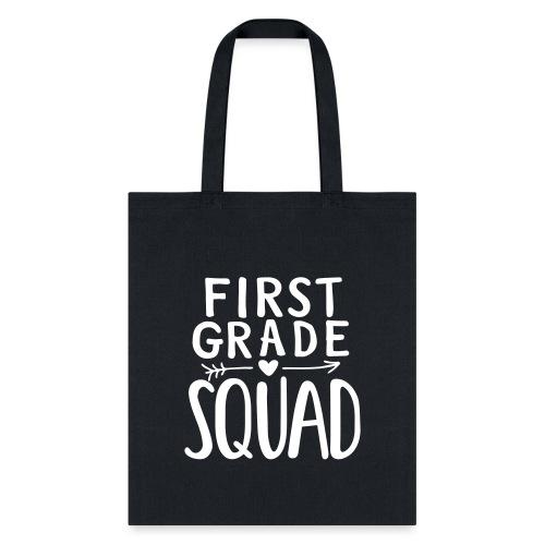First Grade Squad Teacher Team T-Shirts - Tote Bag