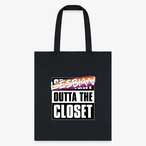 Lesbian Outta the Closet - Lesbian Pride - Tote Bag
