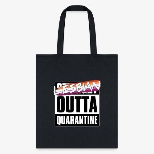 Lesbian Outta Quarantine - Lesbian Pride - Tote Bag