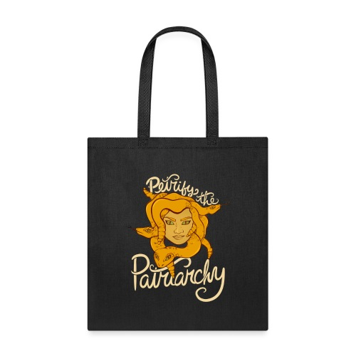 Petrify the patriarchy - Tote Bag