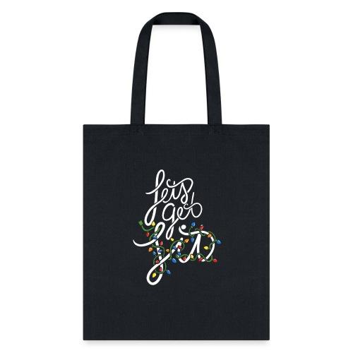 Let's get lit - Tote Bag