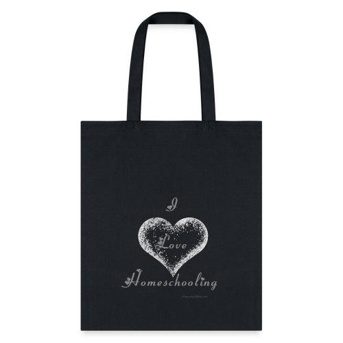 Love Homeschooling - Tote Bag