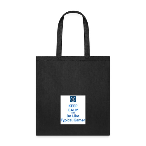 keep calm and be like typical gamer - Tote Bag