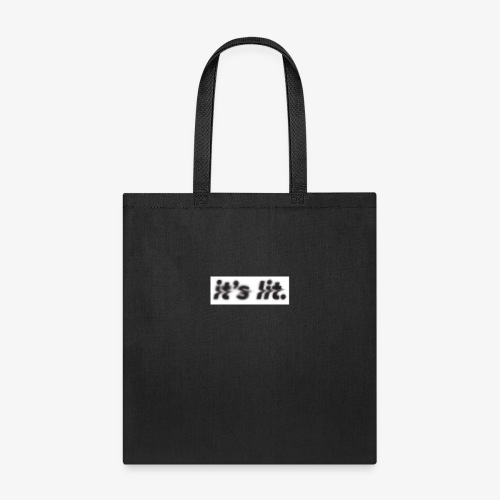 ITS LIT - Tote Bag
